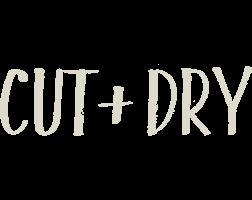 Cut + Dry